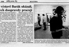 """Macháček Jiří: """"Studenti na výstavě Barák ukázali, že v ateliérech doopravdy pracují"""", MF Dnes, 2. 3. 1998"""