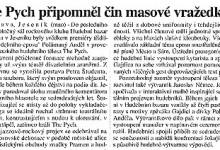 Jiroušek Martin: The Pych připomněl čin masové vražedkyně, in MF Dnes, 2. 11. 1999