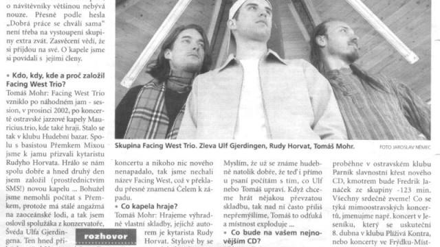 Skupina Facing West Trio poktřtí nejnovější cédéčko v Parníku, in Deník 16. 3. 2004