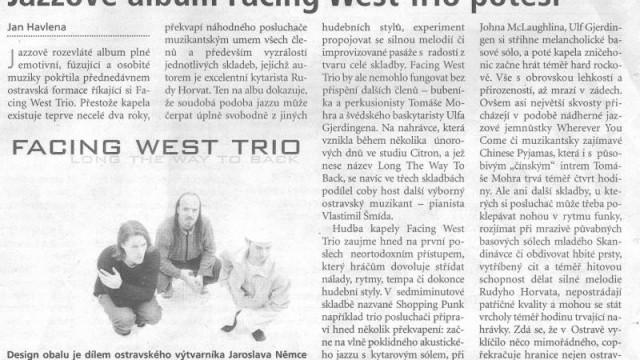 Havlena, Jan: Jazzové album Facing West Trio potěší, Deník 17. 4. 2004