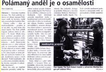 Dubnický Petr: Polámaný anděl je o osamělosti, in MS deník, 30. 10. 2001