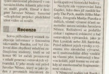 Jiroušek, Martin: Fenomén Barák přiblížil Film Jaroslava němce, MS Dnes 2003