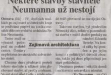 Broulík, Petr: Některé stavby stavitele Neumanna už nestojí, in MF Dnes Regionální mutace - severni Morava a Slezsko, 28. 2. 2008
