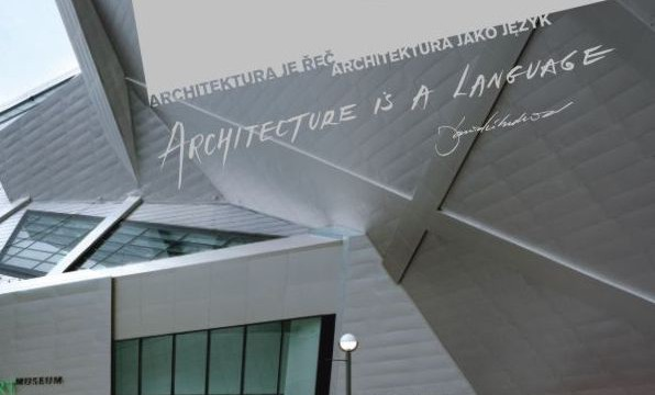 Katalog: Daniel Libeskind. Architektura je řeč / Architektura jako język / Architecture Is a Language