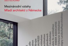 Katalog: Mezinárodní vztahy. Mladí architekti z Německa