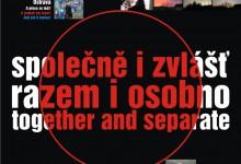 """""""společně i zvlášť / razem i osobno / together and separate"""", Výstavní síň Stará pošta, Nový Jičín"""