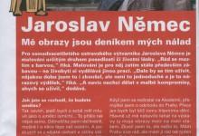 Jaroslav Němec – Mé obrazy jsou deníkem mých nálad, in RADEGAST EXPRES 11/2006