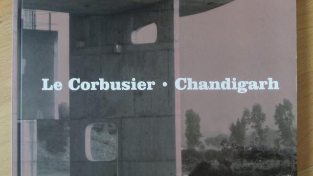 Katalog: Le Corbusier. Chandigarh