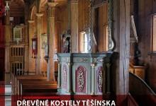 Romana Rosová: Dřevěné kostely Těšínska a severovýchodní Moravy