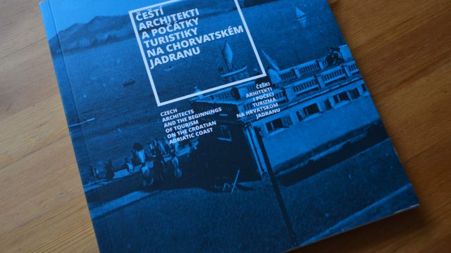Katalog: Čeští architekti a počátky turistiky na chorvatském Jadranu