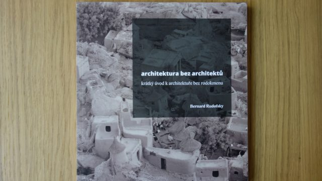Bernard Rudofsky: Architektura bez architektů (publikace)